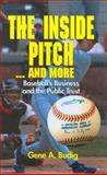 The Inside Pitch ... and More 9780937058855