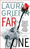 Far Gone, Laura Griffin, 1476758859