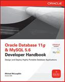 Oracle Database 11g and Mysql 5. 6 Developer Handbook : Design and Deploy Highly Portable Database Applications, McLaughlin, Michael, 0071768858