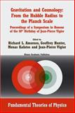 Gravitation and Cosmology - From the Hubble Radius to the Planck Scale : Proceedings of a Symposium in Honour of the 80th Birthday of Jean-Pierre Vigier, Jean-Pierre Vigier, 1402008856