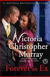 Forever an Ex, Victoria Christopher Murray, 1476748853
