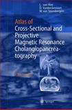 Atlas of Cross-Sectional and Projective MR Cholangio-Pancreatography 9783540418856