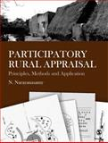 Participatory Rural Appraisal : Principles, Methods and Application, N Narayanasamy, 8178298856