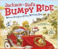 Jackson and Bud's Bumpy Ride, Elizabeth Koehler-Pentacoff, 0822578859