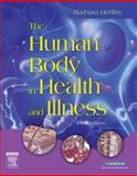 The Human Body in Health and Illness, Herlihy, Barbara, 1416028854