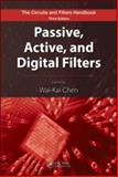 Passive, Active, and Digital Filters, Chen, Wai-Kai , 1420058851