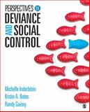 Perspectives on Deviance and Social Control, Inderbitzin, Michelle L. and Bates, Kristin A., 1452288852