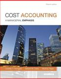 Cost Accounting, Student Value Edition 15th Edition