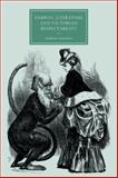 Darwin, Literature and Victorian Respectability, Dawson, Gowan, 0521128854