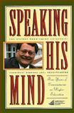 Speaking His Mind, Trachtenberg, Stephen Joel, 0897748859