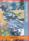 Painting with Oils, Noel Gregory, 1844488853