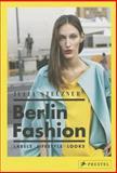 Berlin Fashion, Julia Stelzner, 379134885X