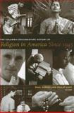 The Columbia Documentary History of Religion in America Since 1945 9780231118859
