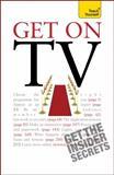 Get on TV: Teach Yourself, Katherine Lapworth, 1444108859