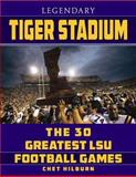 Mythical Tiger Stadium, Chet Hilburn, 1455618853