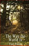 The Way the World Is, Yael Politis, 1496138856