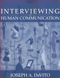 Interviewing and Human Communication, DeVito, Joseph A., 0205438865