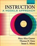 Instruction : A Models Approach, Estes, Thomas H. and Mintz, Susan L., 0205508863