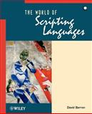 The World of Scripting Languages, Barron, David W., 0471998869
