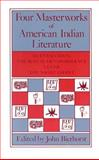 Four Masterworks of American Indian Literature : Quetzalcoatl, the Ritual of Condolence, Cuceb, the Night Chant, , 0816508860