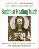 Buddhist Healing Touch, Ming-Sun Yen and Joseph Chiang, 0892818867