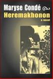 Hérémakhonon, Maryse Condé and Richard Philcox, 0894108867