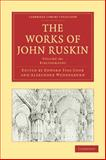 The Works of John Ruskin, Ruskin, John, 1108008860