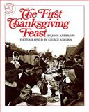 The First Thanksgiving Feast, Joan Anderson, 0395518865