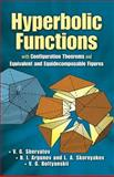Hyperbolic Functions : With Configuration Theorems and Equivalent and Equidecomposable Figures, Shervatov, V. G. and Argunov, B. I., 0486458865