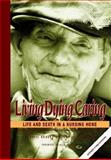 Living Dying Caring : Life and Death in a Nursing Home, Hudson, Rosalie and Richmond, Jennifer, 0957798865