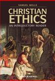 Christian Ethics : An Introductory Reader, Quash, 1405168862
