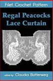 Regal Peacocks Lace Curtain Filet Crochet Pattern, Claudia Botterweg, 1500108863