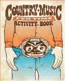 Country Music Fun Time Activity Book, Aye Jay, 1550228862