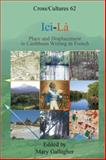 Ici-la : Place and Displacement in Caribbean Writing in French, , 9042008865