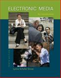 Electronic Media : An Introduction, Gross, Lynne Schafer S. and Fink, Edward J., 0073378860