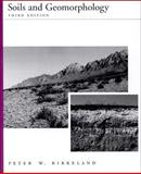 Soils and Geomorphology, Birkeland, Peter W., 0195078861