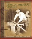 African-American Odyssey, the, Volume 1, Hine, Darlene Clark and Hine, William C., 0205728863