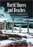 World Shores and Beaches, Mary Ellen Snodgrass, 0786418869
