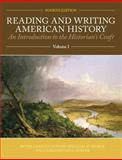 Reading and Writing American History Volume 1, Hoffer, Peter C. and Stueck, William W., 125635886X