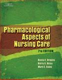 Pharmacological Aspects of Nursing Care, Reiss, Barry S. and Evans, Mary E., 1401888860