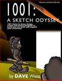 1001: a Sketch Odyssey, Dave Weiss, 148252886X