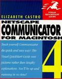 Netscape Communicator 4 for Macintosh, Castro, Elizabeth, 0201688867