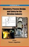 Chemistry, Process Design, and Safety for the Nitration Industry, , 0841228868