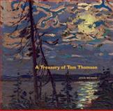 A Treasury of Tom Thomson, Joan Murray, 1553658868