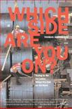 Which Side Are You On?, Thomas Geoghegan, 1565848861