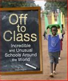 Off to Class, Susan Hughes and Owlkids Books Inc. Staff, 1926818865