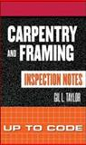 Carpentry and Framing Inspection Notes : Up to Code, Taylor, Gil, 0071448861