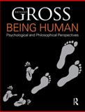 Being Human : Psychological and Philosophical Perspectives, Gross, Richard, 1444128868