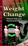 Weight Change : Patterns, Risks and Psychosocial Effects, , 161470886X