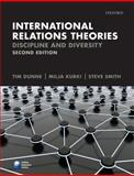 International Relations Theories : Discipline and Diversity, Dunne, Tim and Kurki, Milja, 0199548862